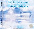 """CD """"Im Herzen von Shambhala"""""""